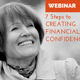 7 Steps to Creating Financial Confidence Webinar
